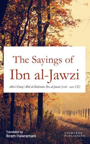 The Sayings of Ibn Qayyim al-Jawziyyah | Hawramani com